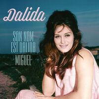 Dalida - Son Nom Est Dalida / Miguel
