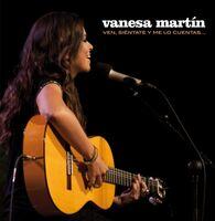 Vanesa Martin - Ven Sientate Y Me Lo Cuentas [Reissue] (Spa)