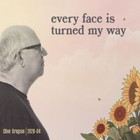 Clive Gregson - Every Face Is Turned My Way (2020-04)