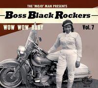Boss Black Rockers Vol 7 Wow Wow Baby / Various - Boss Black Rockers Vol 7: Wow Wow Baby (Various Artists)