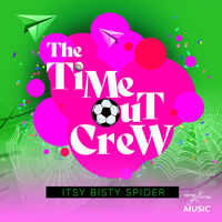 Time-Out Crew - Itsy Bisty Spider (Ep) (Mod)