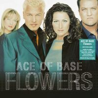 Ace Of Base - Flowers [140-Gram Clear Vinyl]