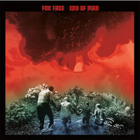 Fox Face - End Of Man
