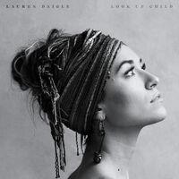 Lauren Daigle - Look Up Child [Limited Edition] [180 Gram]