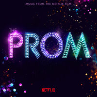 Prom Music From The Netflix Film / OST - The Prom (Music From The Netflix Film)