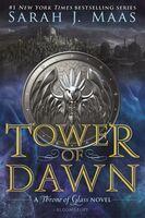 Maas, Sarah J - Tower of Dawn: A Throne of Glass Novel