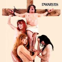 Dwarves - Must Die