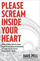 Dave Pell - Please Scream Inside Your Heart (Hcvr)