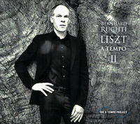 Bernhard Ruchti - Liszt A Tempo Ii (W/Dvd)