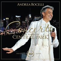 Andrea Bocelli - Concerto: One Night In Central Park - 10th Anniver