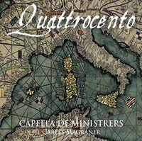Capella De Ministrers - Quattrocento