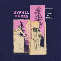 SPIRIT OF THE BEEHIVE - Hypnic Jerks [LP]