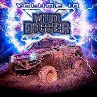 Mud Digger - Mud Digger 10