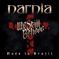 Narnia - We Still Believe - Made In Brazil