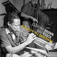 Clifford Brown & Max Roach - Study In Brown [180-Gram Gatefold Vinyl]