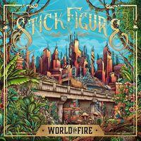 Stick Figure - World On Fire [Indie Exclusive] [Digipak]