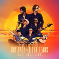 Yacht Rock Revue - Hot Dads In Tight Jeans [LP]