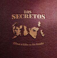 Los Secretos - Una Vida A Tu Lado
