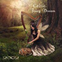 2002 - Celtic Fairy Dream (Dig)