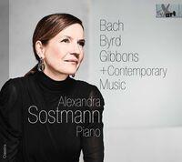 Alexandra Sostmann - Bach - Byrd - Gibbons / Various