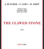 John Butcher / Lehn,Thomas / Shipp,Matthew - Clawed Stone