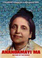 Anandamayi Ma - Anandamayi Ma: Mother Of The World