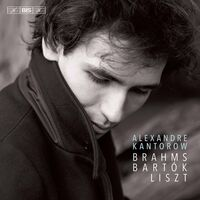 Alexandre Kantorow - Brahms Bartok & Liszt