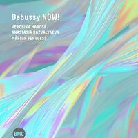Veronika Harcsa - Debussy Now