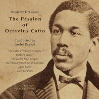 Uri Caine - Passion of Octavius Catto
