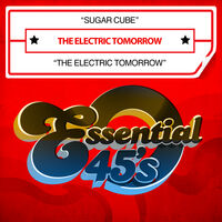 Electric Tomorrow - Sugar Cube / The Electric Tomorrow (Digital 45)