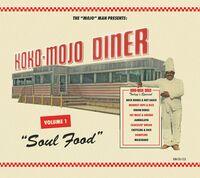 Koko-Mojo Diner 1 Soul Food / Various - Koko-mojo Diner 1 Soul Food (Various Artists)