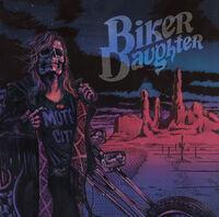 Biker Daughter - Street Dreamer