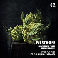 Westhoff / Plantier - Sonates Pour Violon