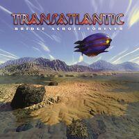 Transatlantic - Bridge Across Forever [Limited Edition] (Ger)