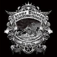 Chrome Division - One Last Ride