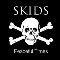 Skids - Peaceful Times