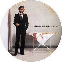 Eric Clapton - Money And Cigarettes [Picture Disc LP]