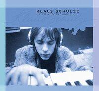 Klaus Schulze - La Vie Electronique 1