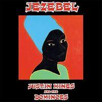 Hines, Justin / Dominoes - Jezebel (Hol)