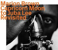 Marion Brown - Capricorn Moon To Juba Lee: Revisited (Spa)