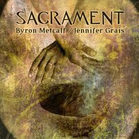 Byron Metcalf - Sacrament