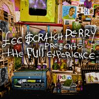 Full Experience - Lee Scratch Perry Presents The Full Experience