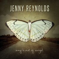 Jenny Reynolds - Any Kind Of Angel