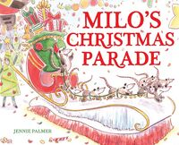 Palmer, Jennie - Milo's Christmas Parade