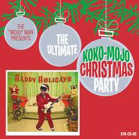 Ultimative Koko-Mojo Christmas Party / Various - Ultimative Koko-Mojo Christmas Party / Various