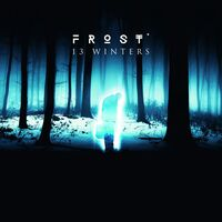 Frost - 13 Winters [Limited Edition] (Ger)