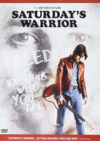 Saturday's Warrior - Saturday's Warrior