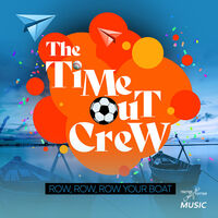 Time-Out Crew - Row, Row, Row Your Boat (Ep) (Mod)