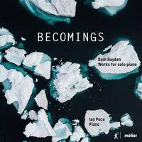 Ian Pace - Becomings