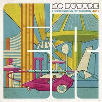 No Future: New Adventures In Pop Compilation / Va - No Future: A New Adventures In Pop Compilation, Unit 1 / Various